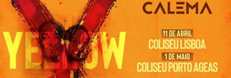 Calema ao vivo nos Coliseus