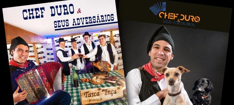 CHEF DURO & SEUS ADVERSÁRIOS COM NOVOS SINGLES